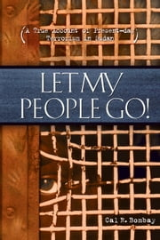 Let My People Go ebook by Cal Bombay