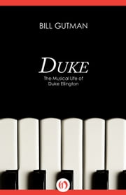 Duke - The Musical Life of Duke Ellington ebook by Kobo.Web.Store.Products.Fields.ContributorFieldViewModel