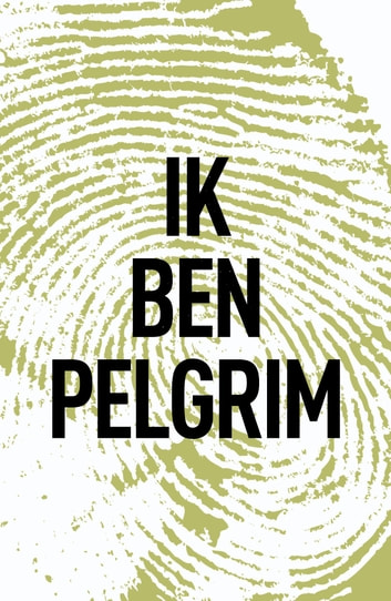 Ik ben Pelgrim ebook by Terry Hayes