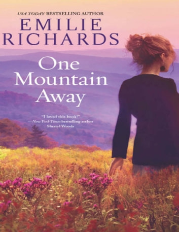 One Mountain Away (Goddesses Anonymous, Book 1) eBook by Emilie Richards