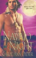 Navajo Night ebook by Carol Ann Didier