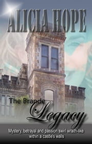 The Brande Legacy ebook by Alicia Hope