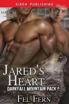 Jared's Heart ebook by Fel Fern