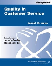 Quality in Customer Service ebook by Juran, Joseph M