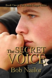 The Secret Voice ebook by Bob Nailor