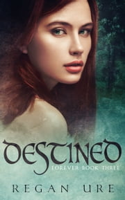 Destined ebook by Regan Ure