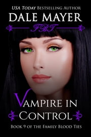 Vampire in Control - A YA Paranormal Romantic Suspense ebook by Dale Mayer