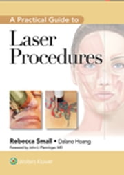 A Practical Guide to Laser Procedures ebook by Rebecca Small