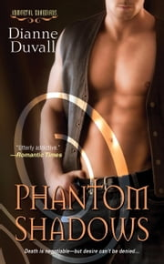 Phantom Shadows ebook by Dianne Duvall