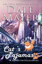 Cat's Pajamas ebook by Dale Mayer