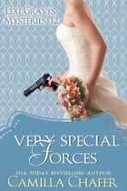 Very Special Forces (Lexi Graves Mysteries, 12) ebook by