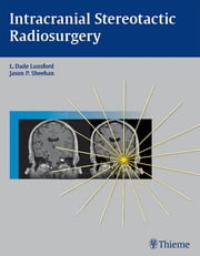 Intracranial Stereotactic Radiosurgery ebook by Jason Sheehan,L Dade Lunsford