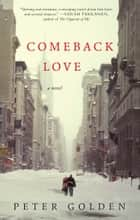 Comeback Love ebook by Peter Golden