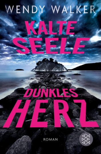 Kalte Seele, dunkles Herz - Roman ebook by Wendy Walker