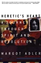 Heretic's Heart ebook by Margot Adler