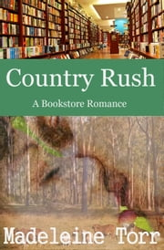 Country Rush ebook by Madeleine Torr