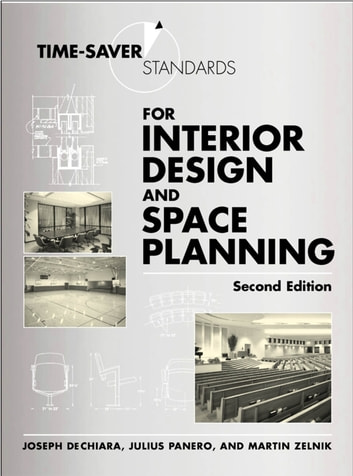 Time-Saver Standards for Interior Design and Space Planning, Second Edition