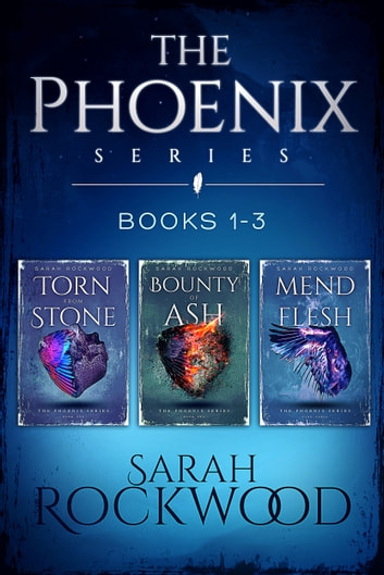 The Phoenix Series Boxset 1 - Books 1 to 3 ebook by Sarah Rockwood