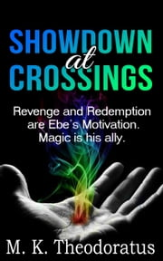 Showdown at Crossings ebook by M. K. Theodoratus