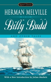 Billy Budd and Other Tales ebook by Herman Melville,Joyce Carol Oates,Julian Markels