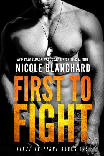 First to Fight Box Set - Book 1 - 5 ebook by Nicole Blanchard