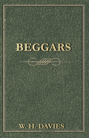 Beggars ebook by W. H. Davies