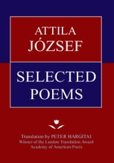 ATTILA JZSEF SELECTED POEMS ebook by Attilla Jozsef