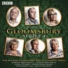 Gloomsbury: Series 4 - The hit BBC Radio 4 comedy audiobook by Sue Limb
