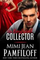 The Boyfriend Collector ebook by