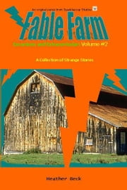 Excursions and Extracurriculars (Fable Farm Vol. 2) ebook by Beck, Heather