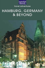 Hamburg Germany & Beyond ebook by Henrik  Bekker