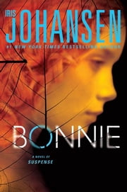 Bonnie - A Novel ebook by Iris Johansen