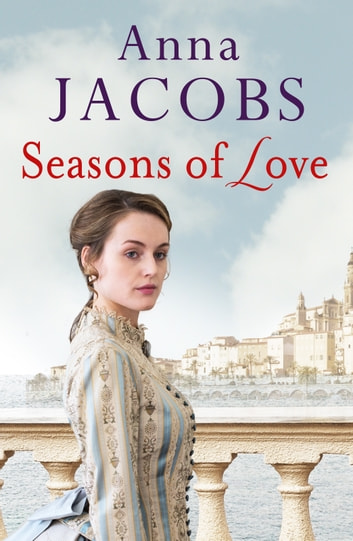 Seasons of Love ebook by Anna Jacobs