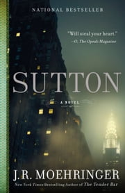 Sutton ebook by J.R. Moehringer