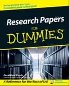 Research Papers For Dummies eBook by Geraldine Woods