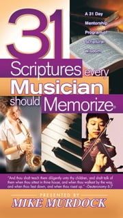 31 Scriptures Every Musician Should Memorize ebook by Mike Murdock