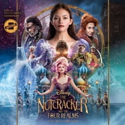 The Nutcracker and the Four Realms: The Secret of the Realms - An Extended Novelization audiobook by Disney Press, Meredith Rusu