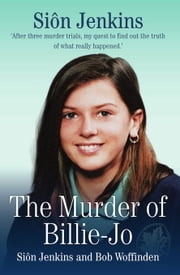 The Murder of Billie-Jo ebook by Jenkins, Siôn|Woffinden, Bob
