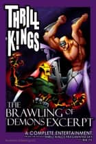 THRILL KINGS The Brawling Of Demons Excerpt - War of the Once-Men ebook by Rik Ty