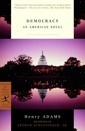Democracy - An American Novel ebook by Henry Adams