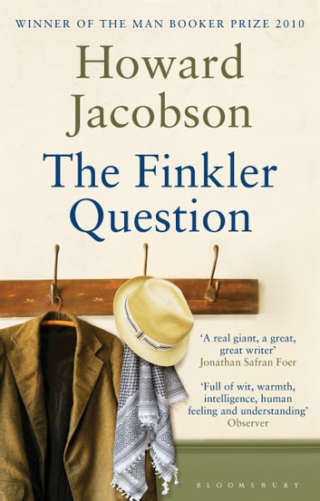 The Finkler Question ebook by Howard Jacobson