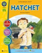 Hatchet - Literature Kit Gr. 5-6 ebook by Sarah Joubert