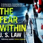The Fear Within - the gripping crime thriller full of twists (Lieutenant Dani Lewis series book 2) audiobook by J. S. Law