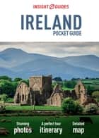 Insight Guides: Pocket Ireland ebook by Insight Guides