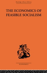 The Economics of Feasible Socialism ebook by Alec Nove