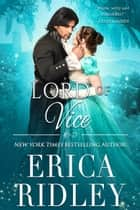 Lord of Vice - A Regency Romance ebook by