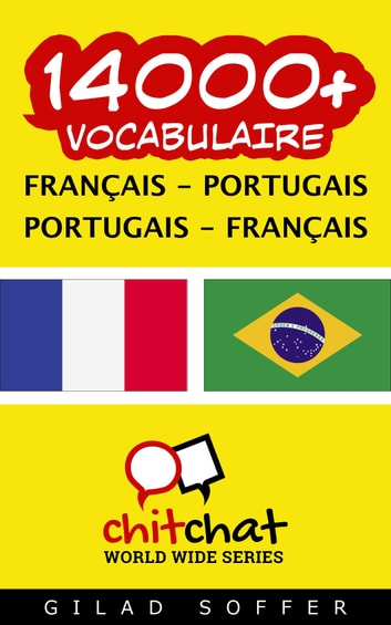 14000+ vocabulaire Français - Portugais ebook by Gilad Soffer