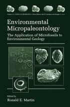 Environmental Micropaleontology ebook by Ronald E. Martin