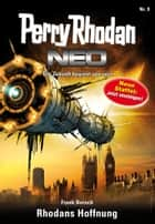 Perry Rhodan Neo 9: Rhodans Hoffnung - Staffel: Expedition Wega 1 von 8 ebook by Frank Borsch