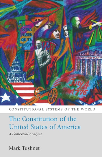 an analysis of the constitution of the united states of america The constitution of the united states of america a contextual analysis by: mark  tushnet media of the constitution of the united states of america see larger.
